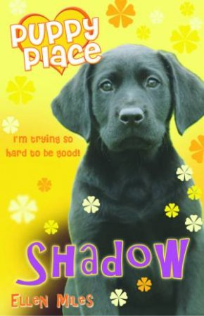 Puppy Place: Shadow