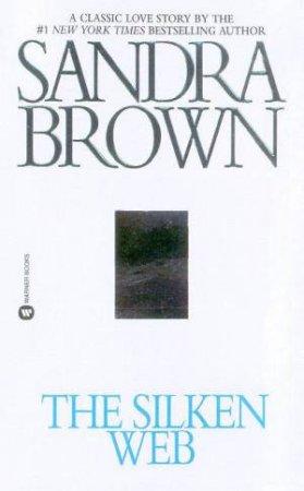The Silken Web by Sandra Brown