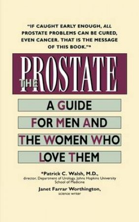 The Prostate by Patrick Walsh