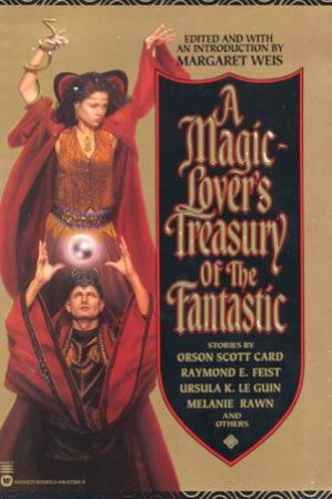 A Magic-Lover's Treasury of the Fantastic by Various