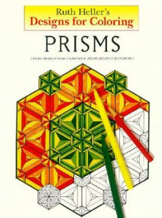 Prisms by Ruth Heller
