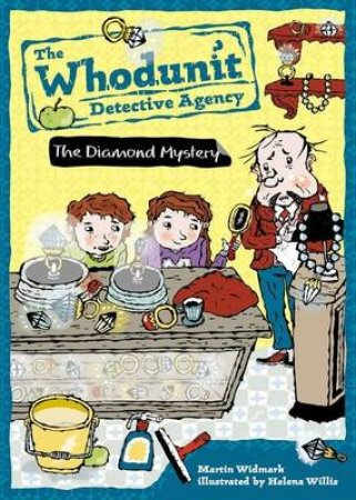 The Whodunit Detective Agency 01: The Diamond Mystery