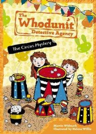 The Whodunit Detective Agency 03: The Circus Mystery