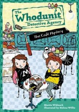 The Whodunit Detective Agency 04: The Cafe Mystery