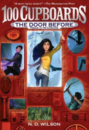 100 Cupboards Prequel 0.5: The Door Before