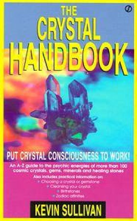 The Crystal Handbook by Kevin Sullivan