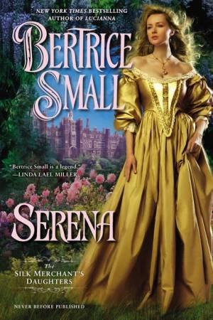 The Silk Merchant's Daughters: Serena