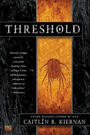 Threshold by Caitlin R Kiernan