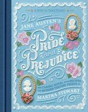Jane Austens Pride and Prejudice A BooktoTable Classic