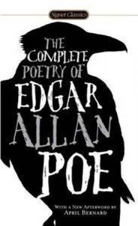 Complete Poetry of Edgar Allan Poe by Edgar Allan Poe