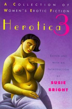 Herotica 3 by Susie Bright Ed.