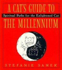 A Cats Guide To The Millennium