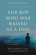 The Boy Who Was Raised As A Dog 3rd Edition