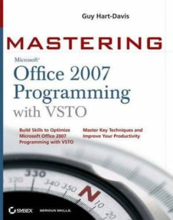 Mastering Office 2007 Programming With VSTO by Guy Hart-Davis
