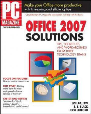 PC Magazine Office 2007 Solutions by Joli Ballew