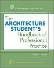 Architecture Students Handbook of Professional Practice 14th Edition