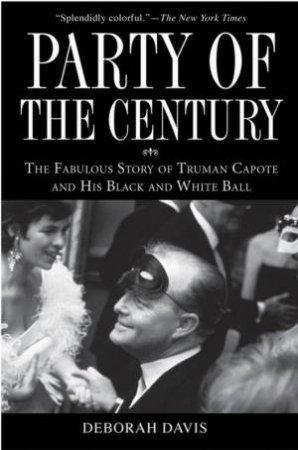 Party Of The Century by Deborah Davis