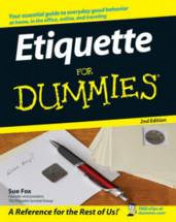 Etiquette For Dummies, 2nd Ed