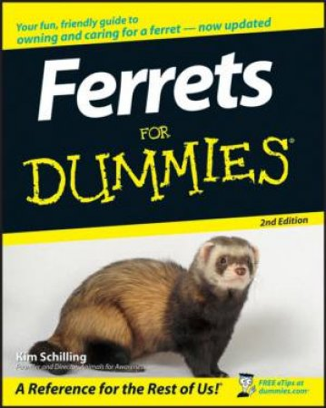 Ferrets for Dummies, 2nd Edition by Kim Schilling