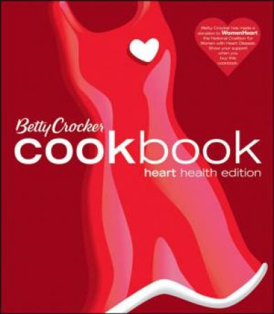 Betty Crocker Cookbook: Heart Health Edition, 10th Ed by Betty Crocker