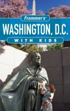 Frommers Washington DC With Kids 9th Ed