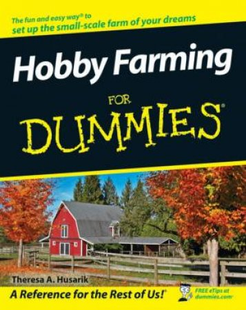 Hobby Farming for Dummies by Unknown