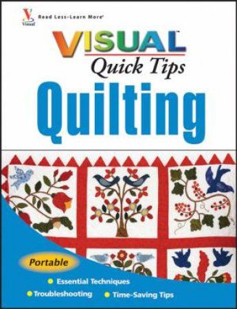 Quilting VlSUAL Quick Tips by Sonja Hakala