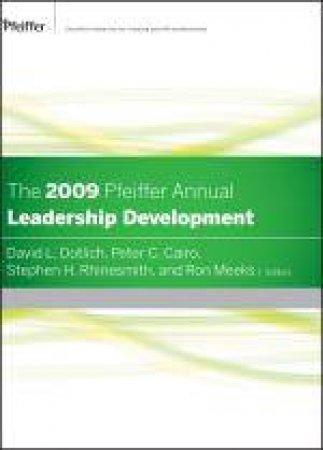 2009 Pfeiffer Annual: Leadership Development by David L Dotlich