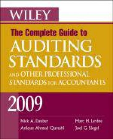 Wiley the Complete Guide to Auditing Standards, and Other Professional  Standards for Accountants 2009 by Nick A Dauber - 9780470411520 - QBD Books