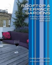 Rooftop And Terrace Gardens A StepByStep Guide To Creating A Modern And Stylish Space