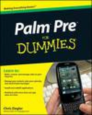 Palm Pre for Dummies® by Chris Ziegler