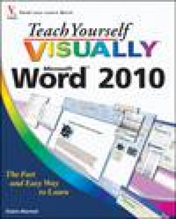Teach Yourself Visually: Microsoft Word 2010