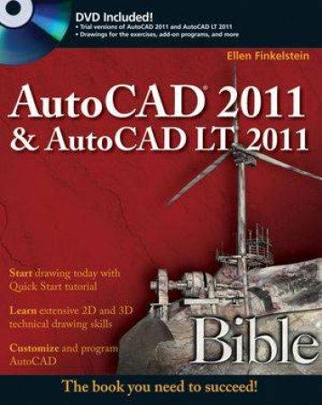 AutoCAD 2011 & AutoCAD LT 2011 Bible by Ellen Finkelstein
