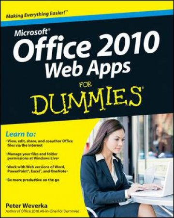 Office 2010 Web Apps for Dummies by Peter Weverka