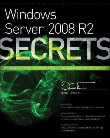 Windows Server 2008 R2 Secrets by Orin Thomas