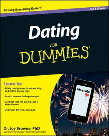 Dating for Dummies, 3rd Edition by Joy Browne