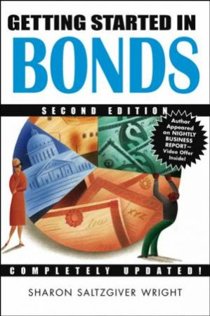Getting Started In Bonds 2e by Wright