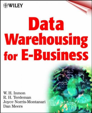 Data Warehousing For E-Business by Inmon