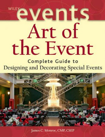 Art Of The Event: Complete Gui by Monroe