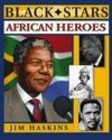 African Heroes by Haskins