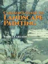 Carlsons Guide to Landscape Painting