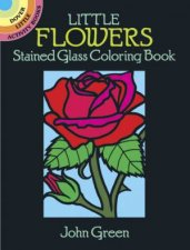 Little Flowers Stained Glass Coloring Book
