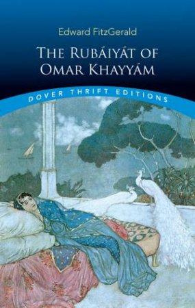 Rubaiyat of Omar Khayyam by EDWARD FITZGERALD