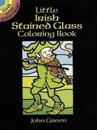 Little Irish Stained Glass Coloring Book