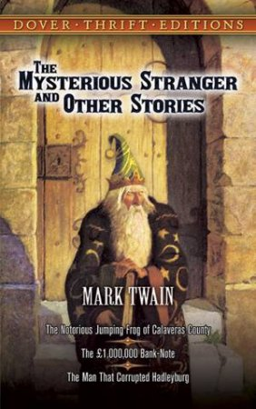Mysterious Stranger and Other Stories
