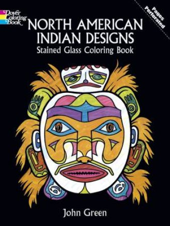 North American Indian Designs Stained Glass Coloring Book