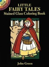 Little Fairy Tales Stained Glass Coloring Book