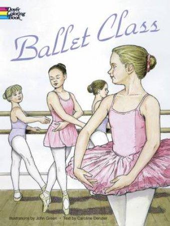 Ballet Class Coloring Book by John Green & Caroline Denzler