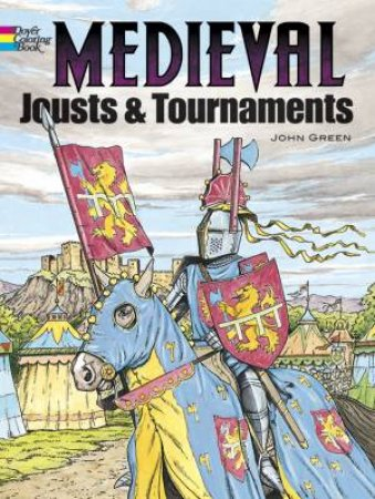Medieval Jousts and Tournaments