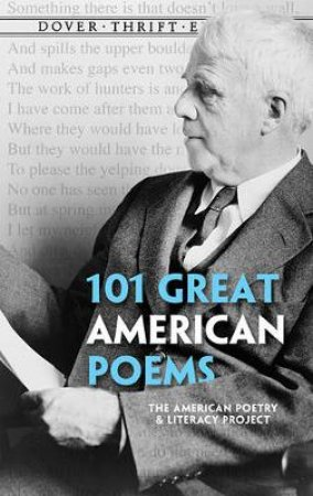 101 Great American Poems by AMERICAN POETRY & LITERACY PROJECT